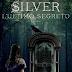 """Pensieri e Riflessioni su """"Silver L'ultimo segreto"""" di Kerstin Gier"""