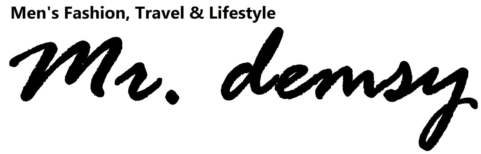 MR DEMSY - Men's Fashion, Travel & Lifestyle