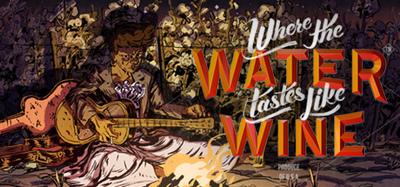 Where The Water Tastes Like Wine Tall Tales-CODEX
