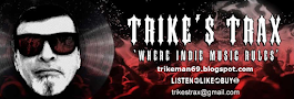 "Got a band ? Want ""FREE"" promo on Trike's Trax ? email me at : trikestrax@gmail.com"