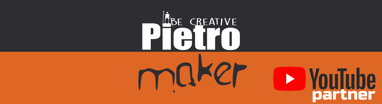 Pietro Maker ARTIGIANO 2.0 Fai da te Video Tutorial Hobby Bricolage