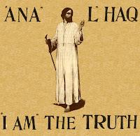 Mansur Al Hallaj Spiritual Quotes, An'al Haq
