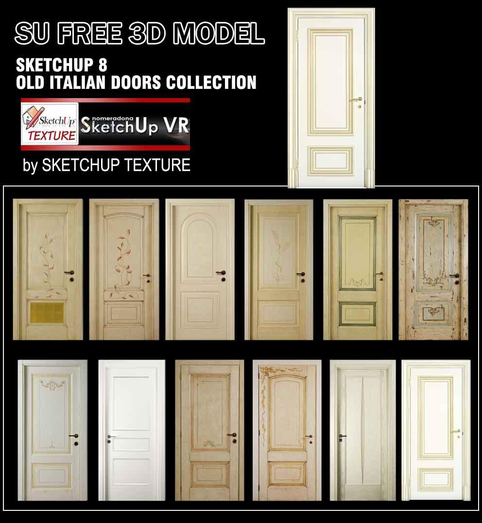 You ...  sc 1 st  Sketchup Texture & SKETCHUP TEXTURE: SKETCHUP 3D MODELS OLD ITALIAN DOORS