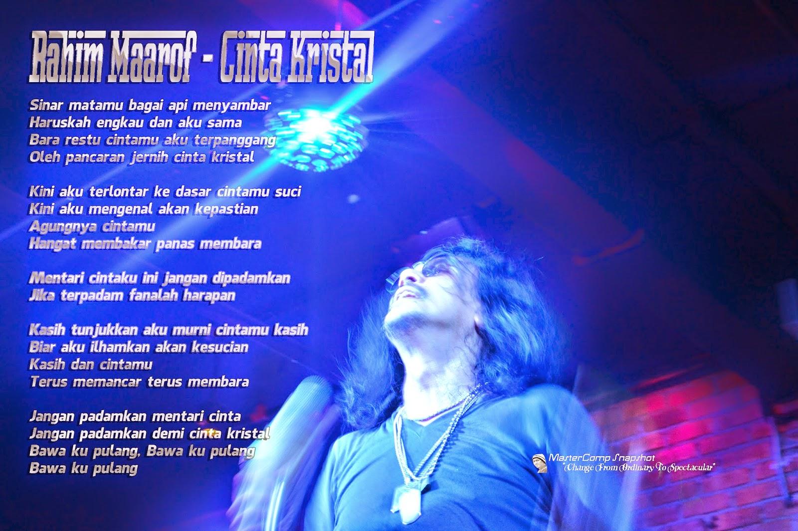 Lirik Rahim Maarof - Cinta kristal