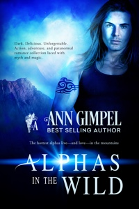 The Hottest Alphas Live -- and Love--in the Mountains