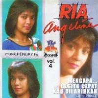 Ria Angelina - Mengapa Begitu Cepat Kau Dilahirkan (Album 1987)
