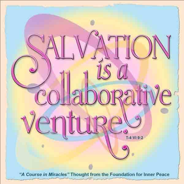 Salvation is a collaborative venture