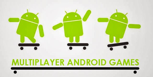 Multiplayer Games for Android