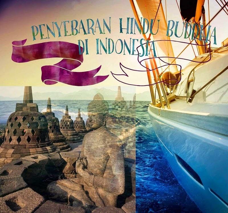 Teori masuknya budaya Hindu-Budha beserta kelemahan tiap teori dan teori masuk dan penyebaran agama dan kebudayaan Hindhu-Budha di Indonesia yang paling benar.