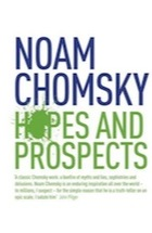 noam chomsky hopes and prospects