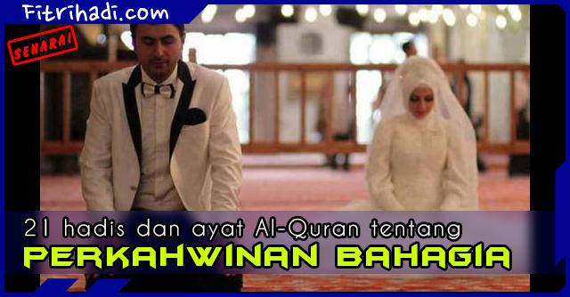 (Senarai) 21 Hadis Dan Ayat Al-Quran Tentang Kahwin Dan Nikah