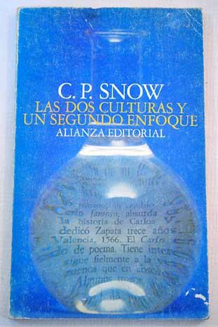 Las dos culturas y un segundo enfoque - C. P. Snow