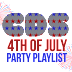 CDS 4th Of July Party Playlist (Part 2)