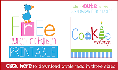https://s3.amazonaws.com/laurenmckinsey.freebies/cookie-exchange_circle-tags.pdf
