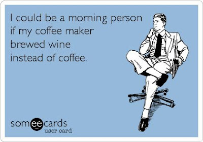 Wine Wednesday: Morning Person