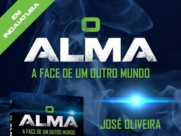 Convite de lançamento de O Alma de José Oliveira e Editora Dracaena em Indaiatuba