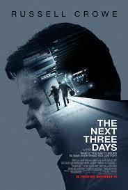 3 Ngày Để Yêu 3 Ngày Để Chết - The Next Three Days