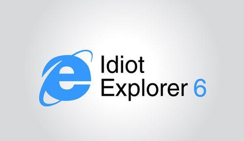 20 Logo Plesetan dari Perusahaan-Perusahaan Terkenal di Dunia: IE6 - Idiot Explorer 6