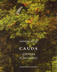 """Crítica de """"El pórtico de la luz"""" por Manuel Alvar en """"Cauda: leer para el recuerdo""""."""