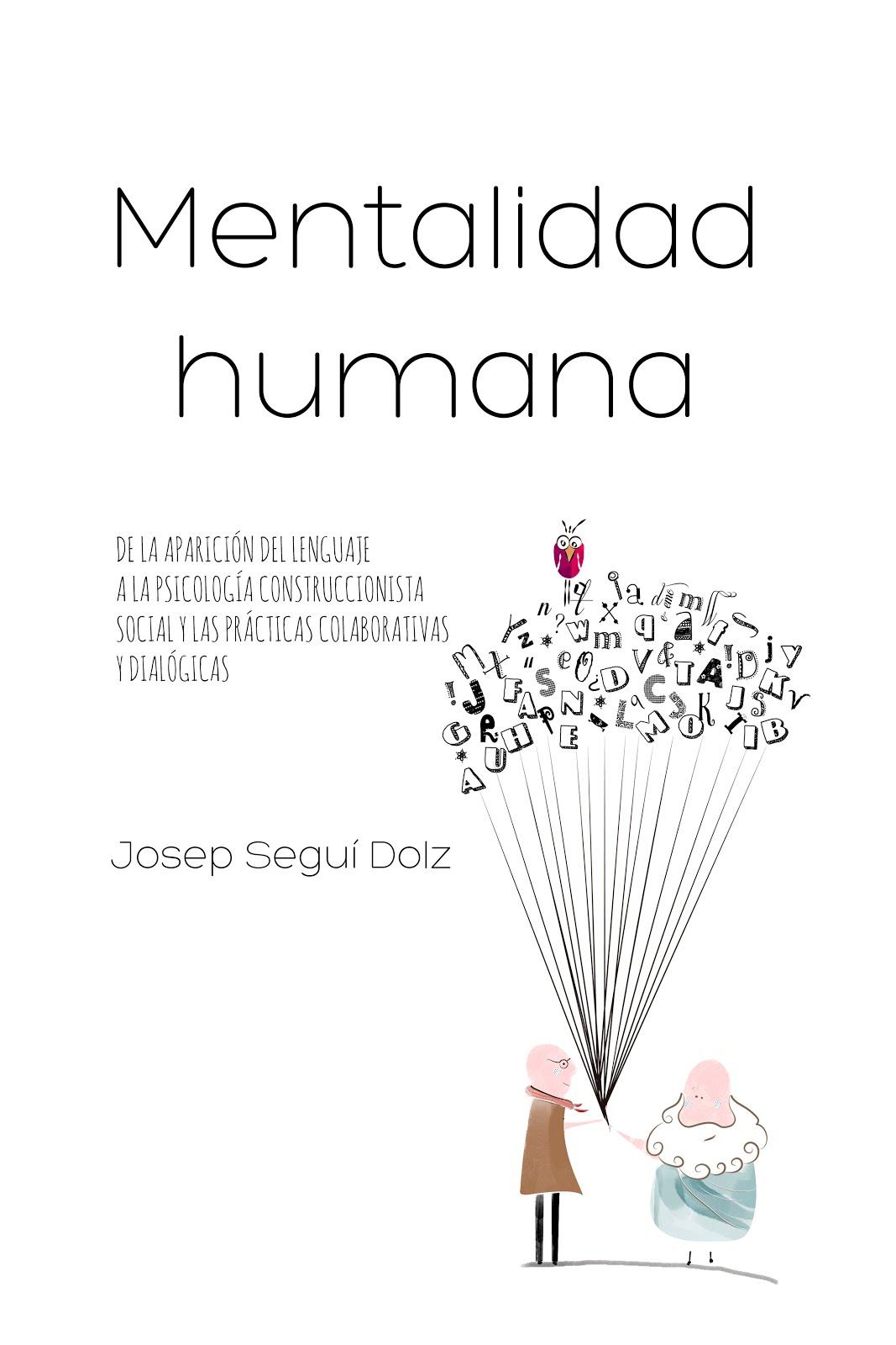 """Publicado el libro """"Mentalidad humana..."""