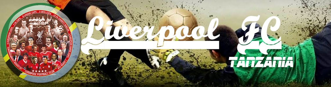 LIVERPOOL FC TANZANIA