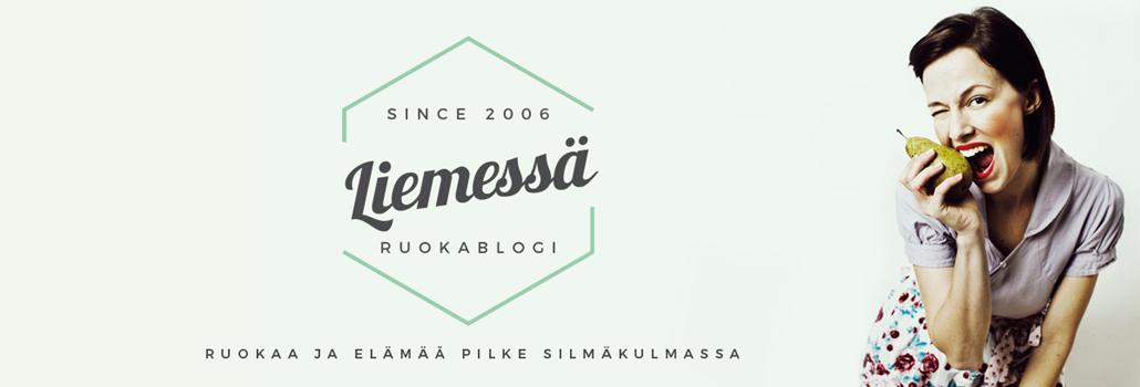 LIEMESSÄ - RUOKABLOGI