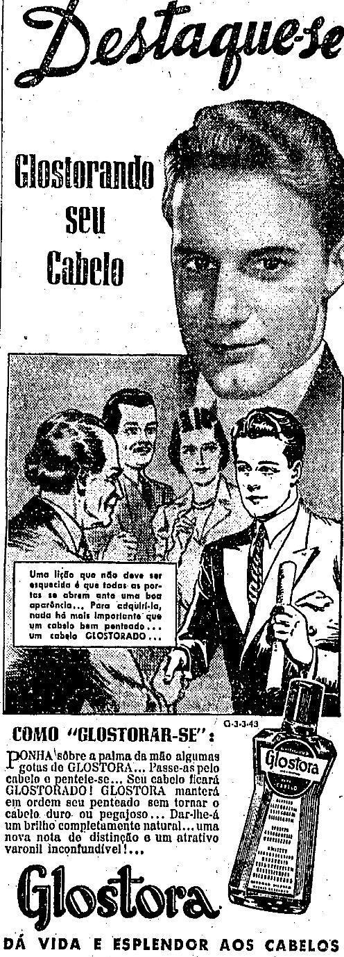 Glostora para cuidar dos cabelos masculinos. Propaganda de 1945.
