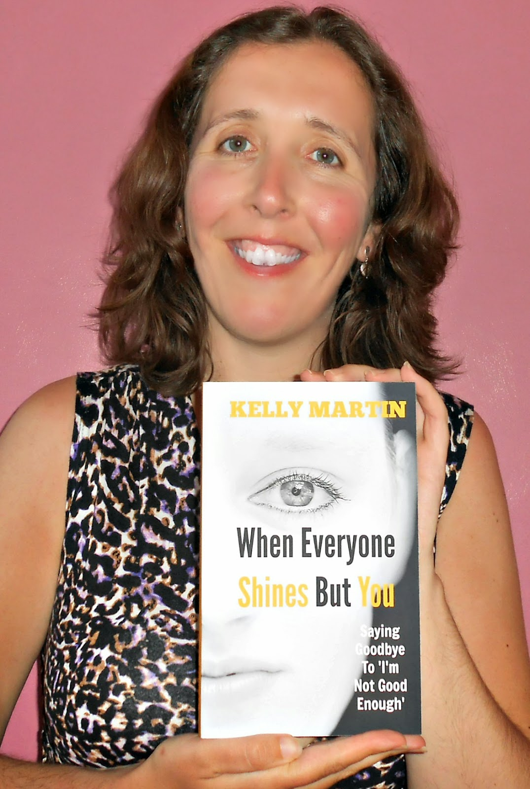Kelly Martin Author When Everyone Shines But You