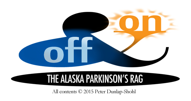 Off and On: The Alaska Parkinson's Rag
