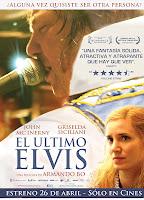 póster, cartel, El último Elvis, Armando Bo, John McInerny, Griselda Siciliani, Making Of, estrenos de la semana, cine