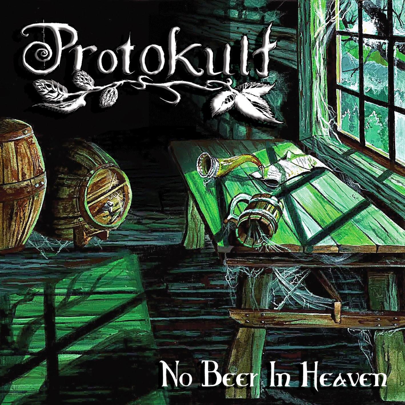 Protokult - No Beer in Heaven