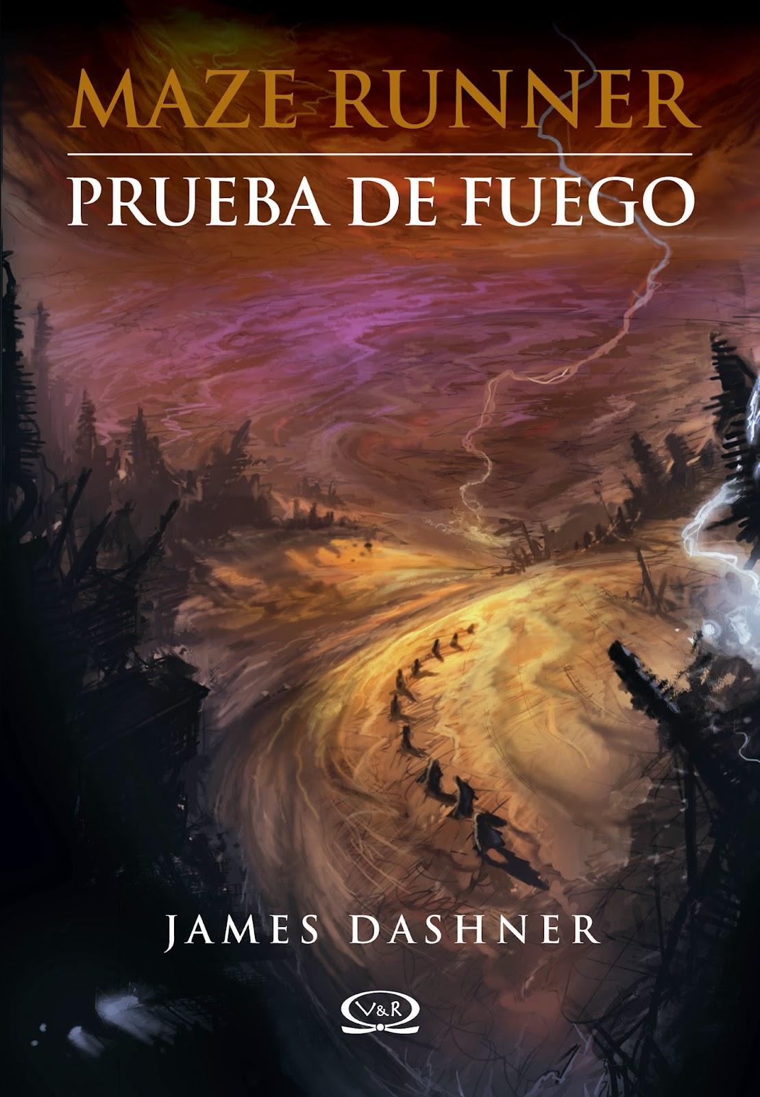 Reseña Prueba de Fuego (James Dashner)