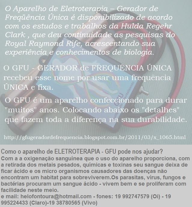 TRATAMENTO PELA ELETROTERAPIA - GFU - GERADOR DE FREQUÊNCIA ÚNICA