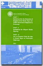 AASHTO Guidelines for the Selection of Supplemental Guide Signs for Traffic Generators