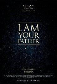 Watch I Am Your Father Online Free 2015 Putlocker