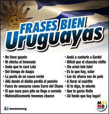 FRASES TIPICAS URUGUAYAS