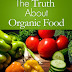 The Truth About Organic Food - Free Kindle Non-Fiction