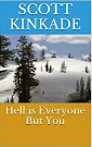 Hell is Everyone But You (Free eBook)