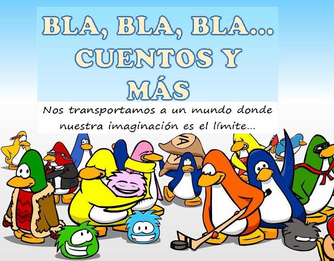 BLA, BLA, BLA...CUENTOS Y MÁS...