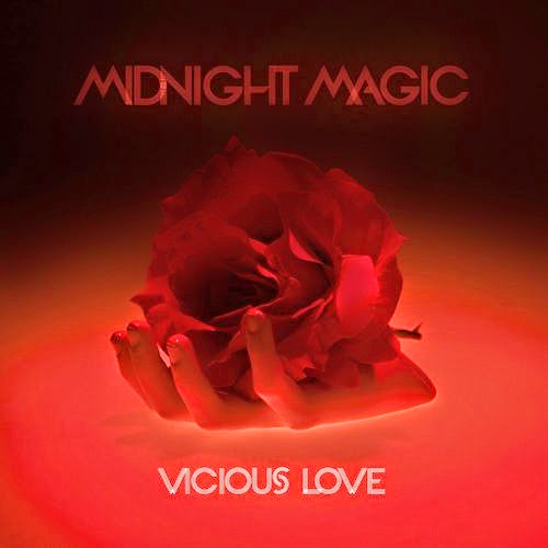 Midnight Magic - Vicious Love EP