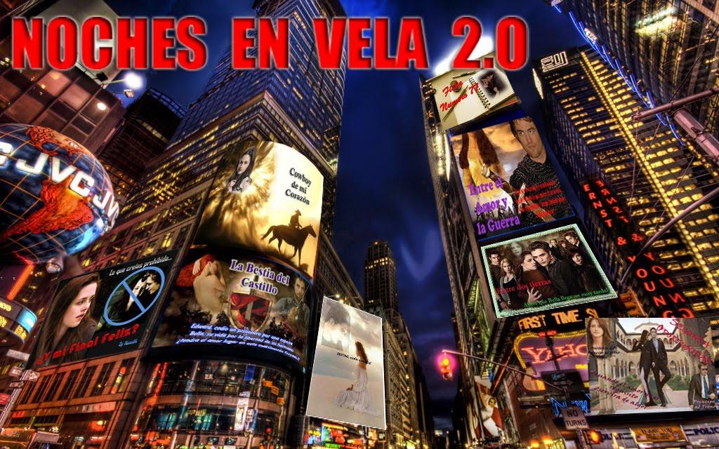 Noches en Vela 2.0