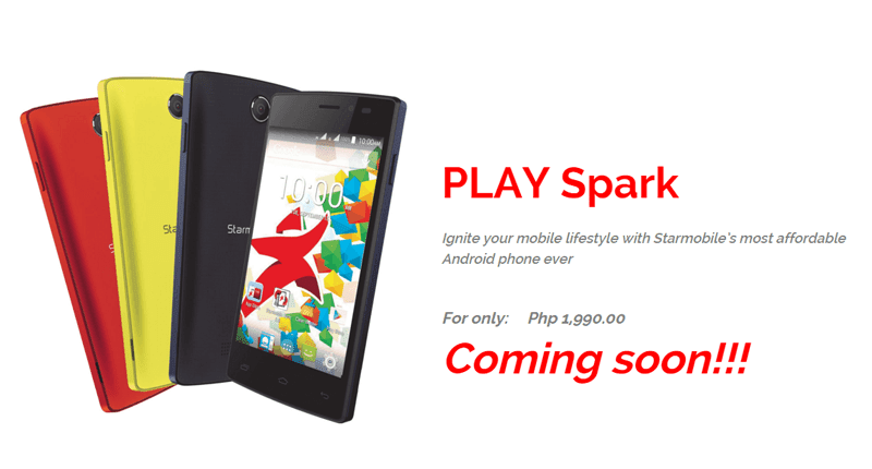 Starmobile Play Spark Coming Soon: Entry Level For Everyone Priced At Just 1990 Pesos!
