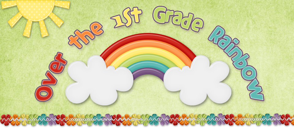 Over the 1st Grade Rainbow