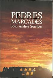 """PEDRES MARCADES"". Ed. Bromera. Col, TRANSIT, nº 5. 312 pag. 14 euros"