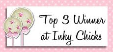 I was TOP 3 at Inky Chicks #28 :))