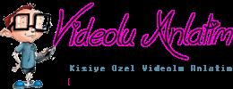Videolu Program, Ders, Yemek Tarifi, Facebook, Web Tasarım Kurulum ve Anlatımlar