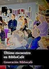 Último encuentro en BiblioCafé (2013)