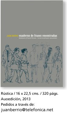 Cuaderno de frases encontradas / Juan Berrio