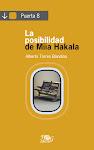 la posibilidad de miia hakala (edición centroamericana)