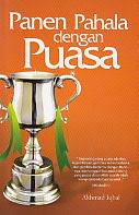 toko buku rahma: buku PANEN PAHALA DENGAN PUASA, pengarang saifuddin mutjaba, penerbit pustaka marwa